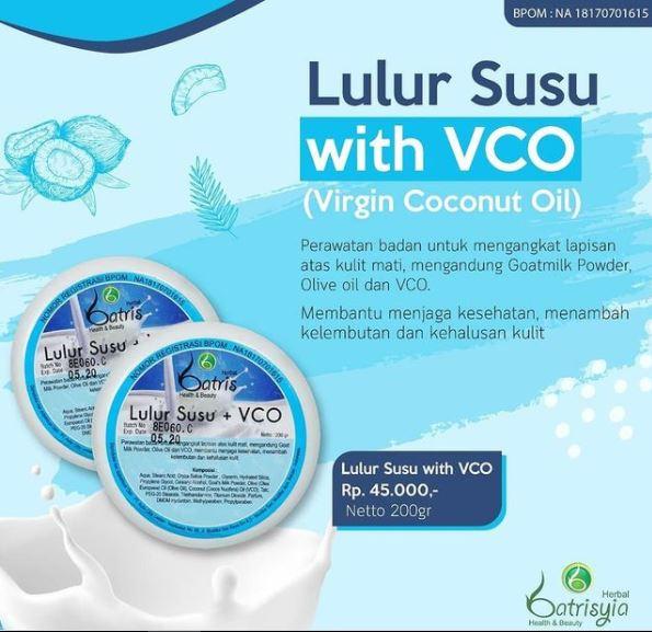 Batrisyia lulur susu VCO